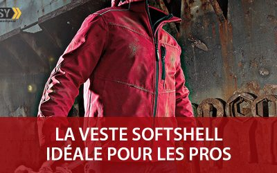 Softshell de travail : la veste multi-couches