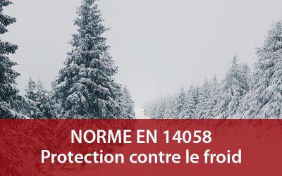 Norme EN 14058 : vêtement de travail contre le froid
