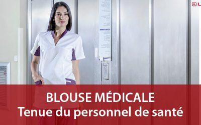 Blouse médicale : tenue incontournable du personnel soignant