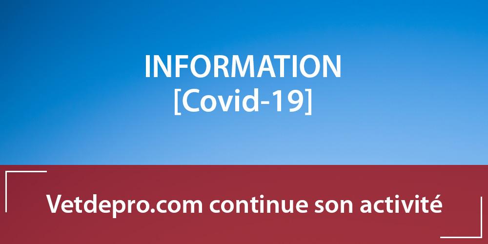 [Covid-19] Information : Votre boutique Vetdepro.com continue son activité