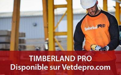 TIMBERLAND PRO maintenant disponible sur Vetdepro.com