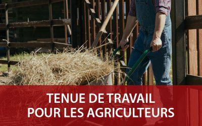 Vêtement de travail agricole : choisir sa tenue