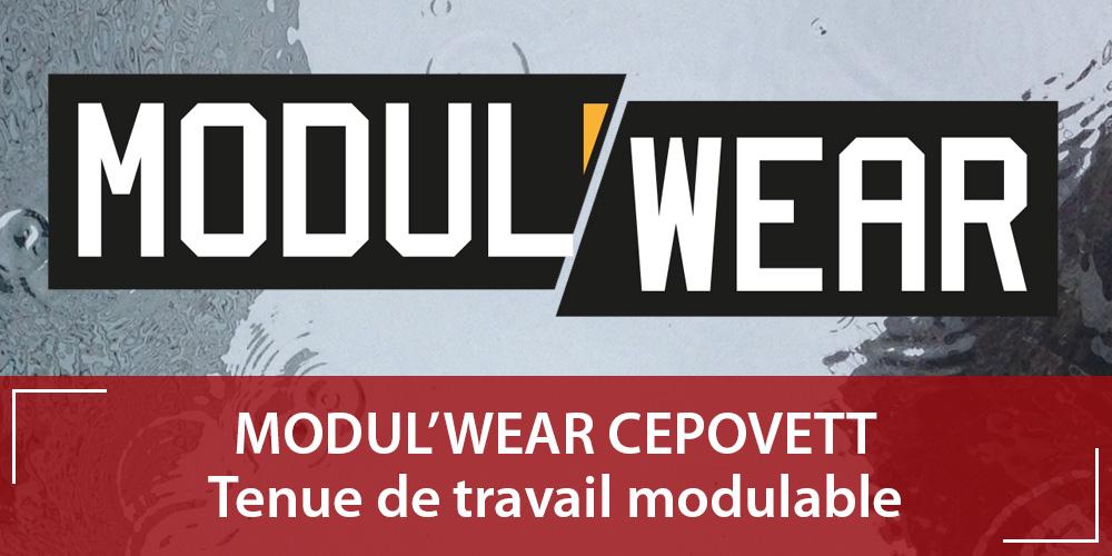 Vêtements professionnels Modul'Wear CEPOVETT : protection et modularité !